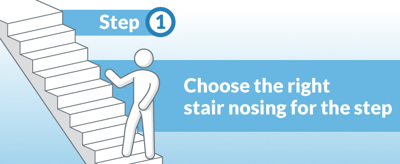 3 step guide for selecting the correct stair nosing