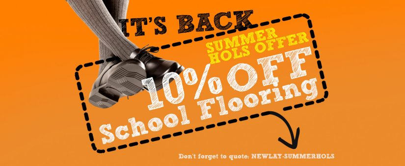 IT'S BACK – School Flooring Offer